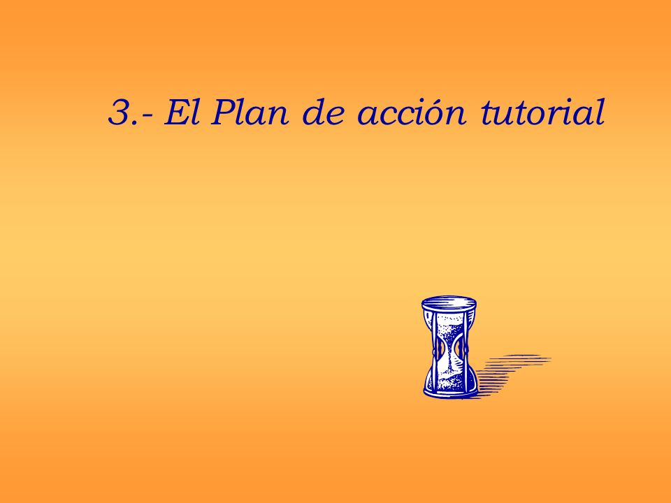 3.- El Plan de acción tutorial