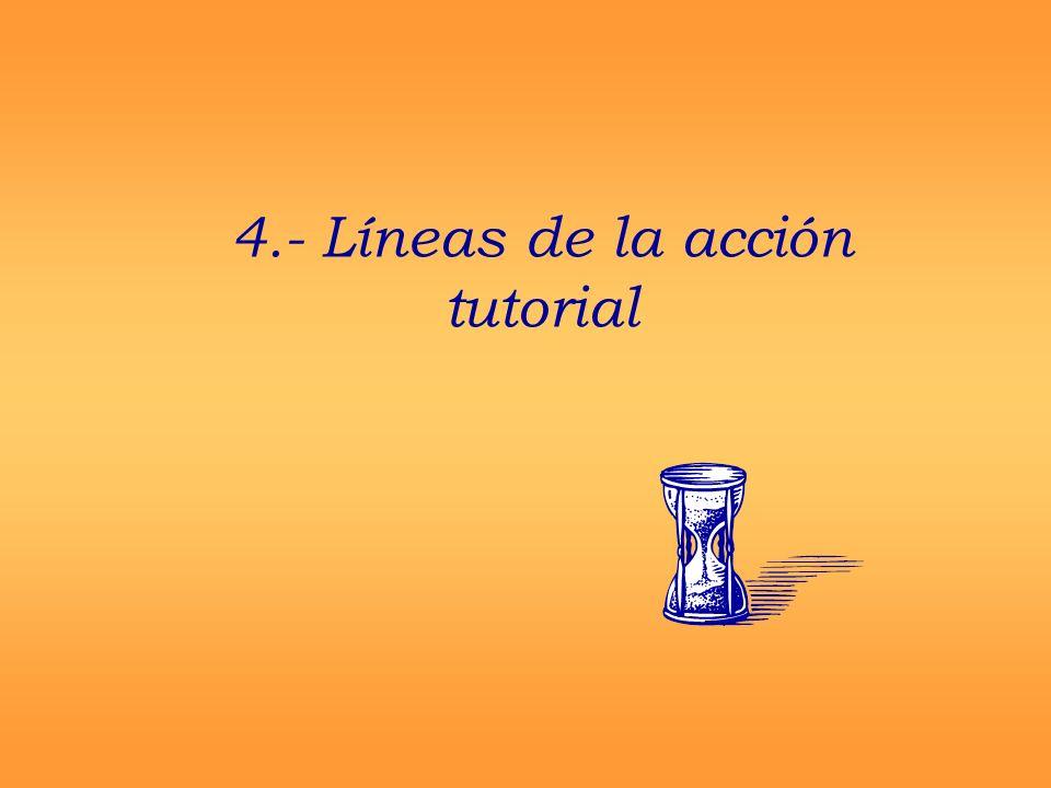 4.- Líneas de la acción tutorial