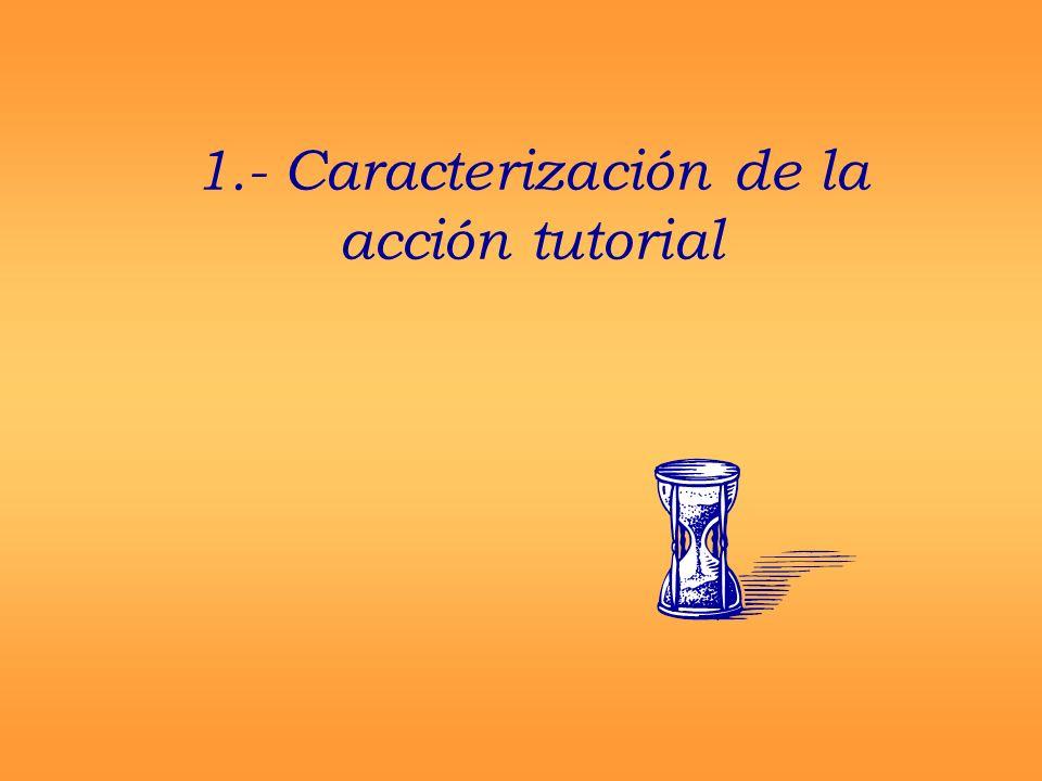 1.- Caracterización de la acción tutorial
