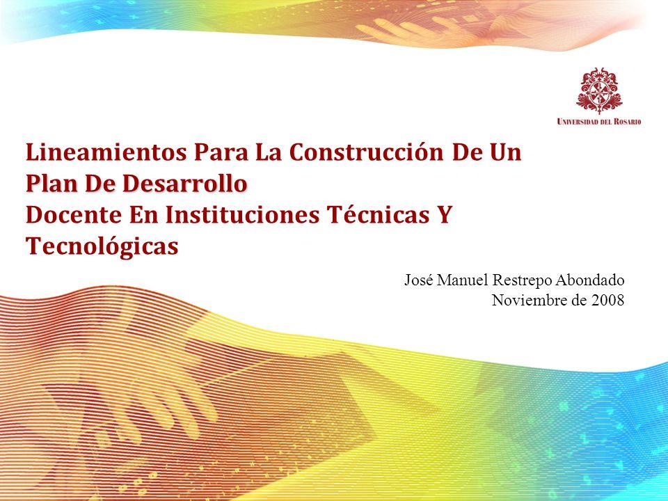Lineamientos Para La Construcción De Un Plan De Desarrollo Docente En Instituciones Técnicas Y Tecnológicas