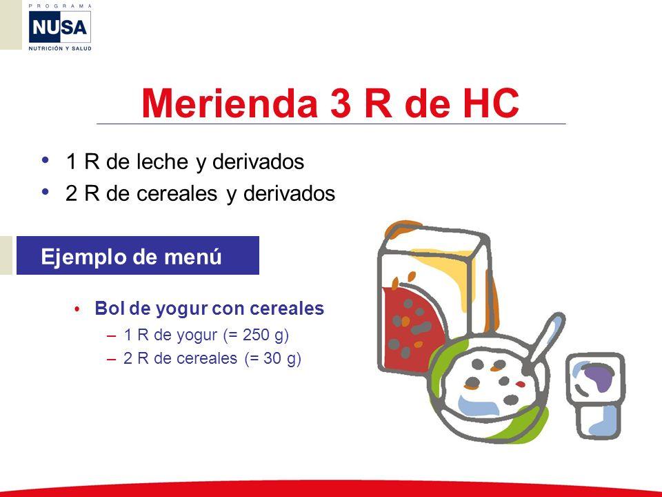Merienda 3 R de HC 1 R de leche y derivados