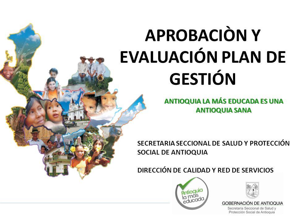 APROBACIÒN Y EVALUACIÓN PLAN DE GESTIÓN