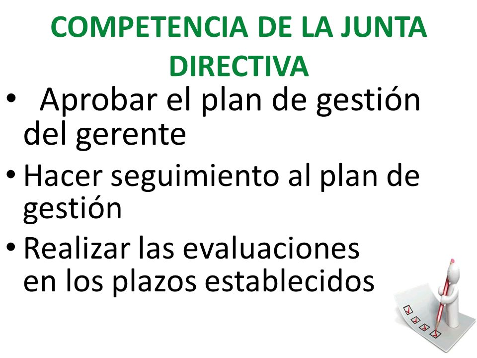 COMPETENCIA DE LA JUNTA DIRECTIVA