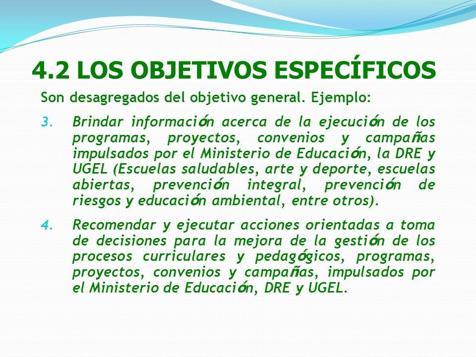 4.2 LOS OBJETIVOS ESPECÍFICOS