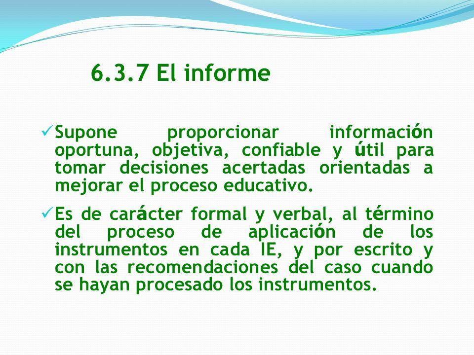 6.3.7 El informe