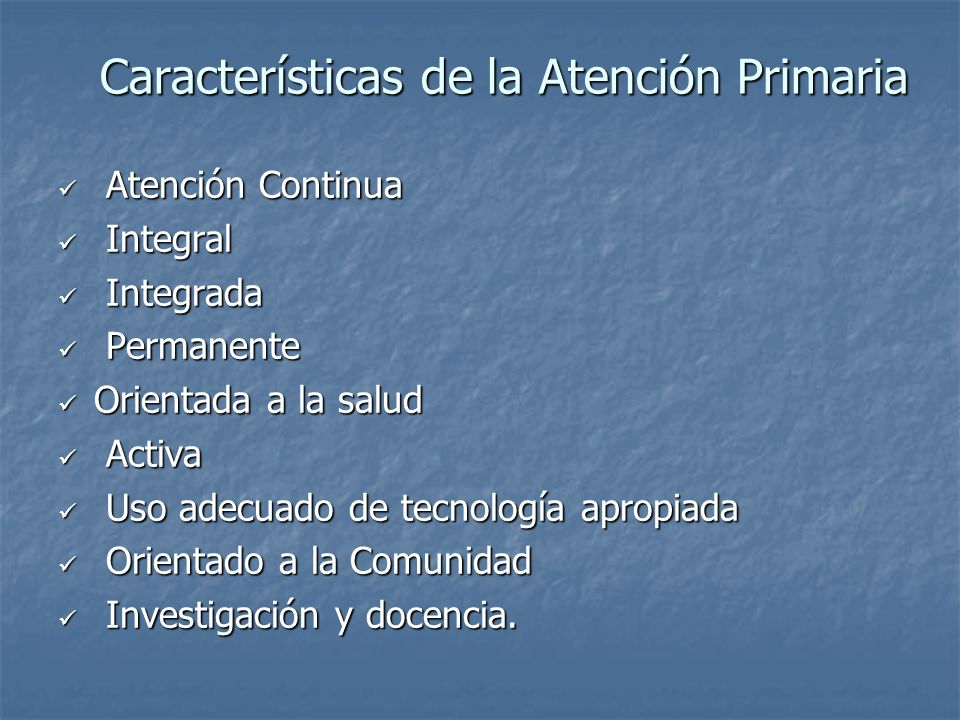 Características de la Atención Primaria