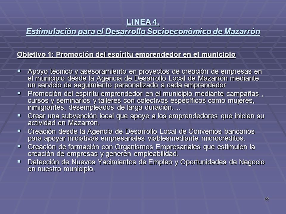 LINEA 4. Estimulación para el Desarrollo Socioeconómico de Mazarrón