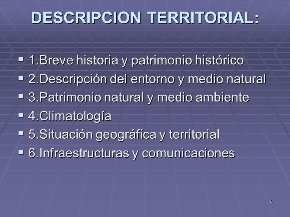 DESCRIPCION TERRITORIAL: