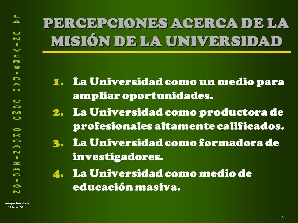 PERCEPCIONES ACERCA DE LA MISIÓN DE LA UNIVERSIDAD
