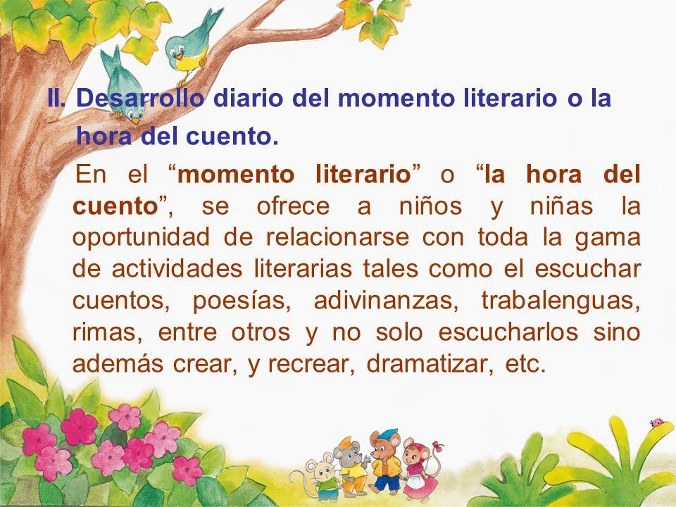 II. Desarrollo diario del momento literario o la