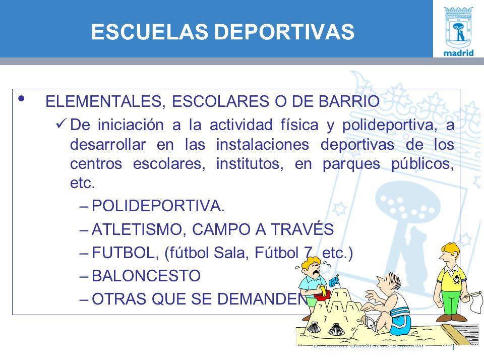 ESCUELAS DEPORTIVAS ELEMENTALES, ESCOLARES O DE BARRIO