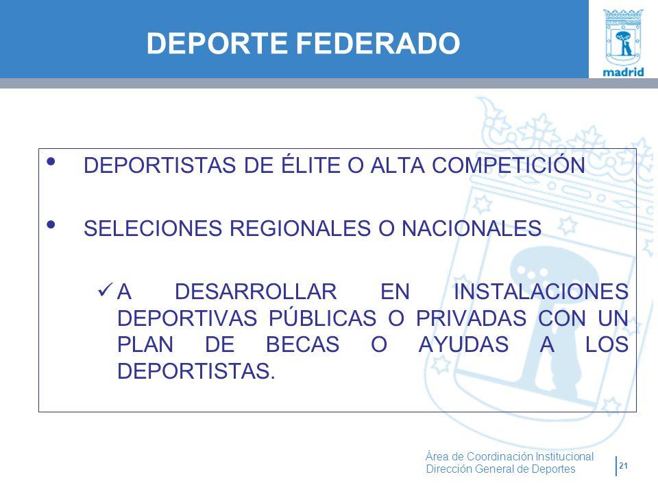 DEPORTE FEDERADO DEPORTISTAS DE ÉLITE O ALTA COMPETICIÓN