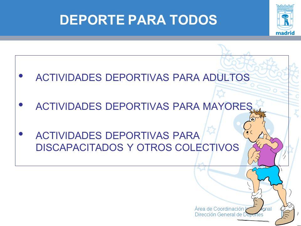 DEPORTE PARA TODOS ACTIVIDADES DEPORTIVAS PARA ADULTOS