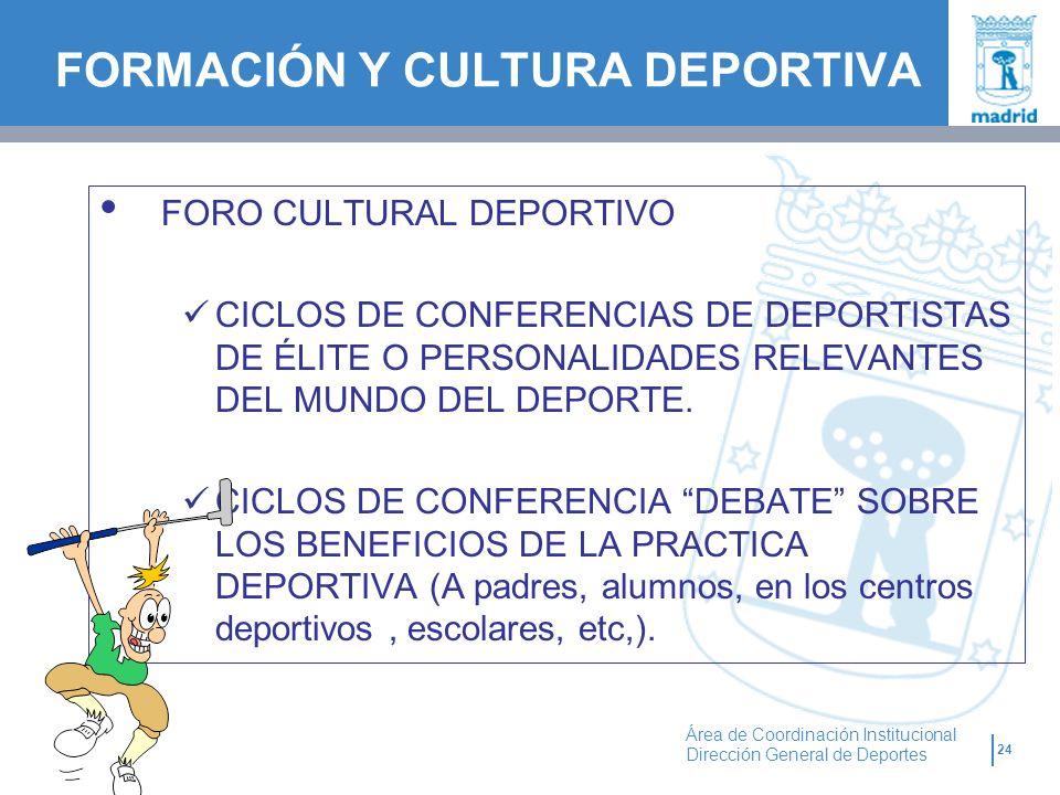 FORMACIÓN Y CULTURA DEPORTIVA