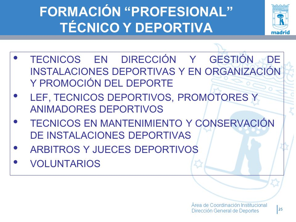FORMACIÓN PROFESIONAL TÉCNICO Y DEPORTIVA
