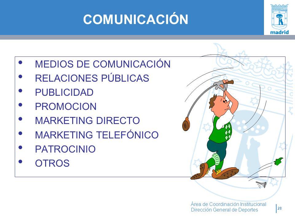 COMUNICACIÓN MEDIOS DE COMUNICACIÓN RELACIONES PÚBLICAS PUBLICIDAD
