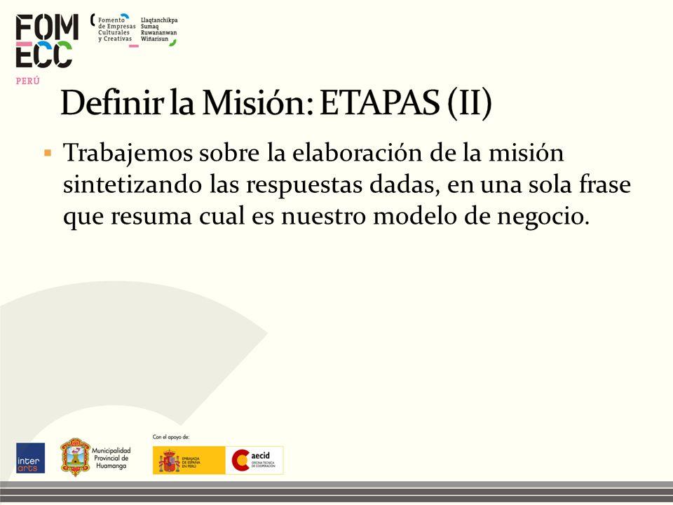 Definir la Misión: ETAPAS (II)