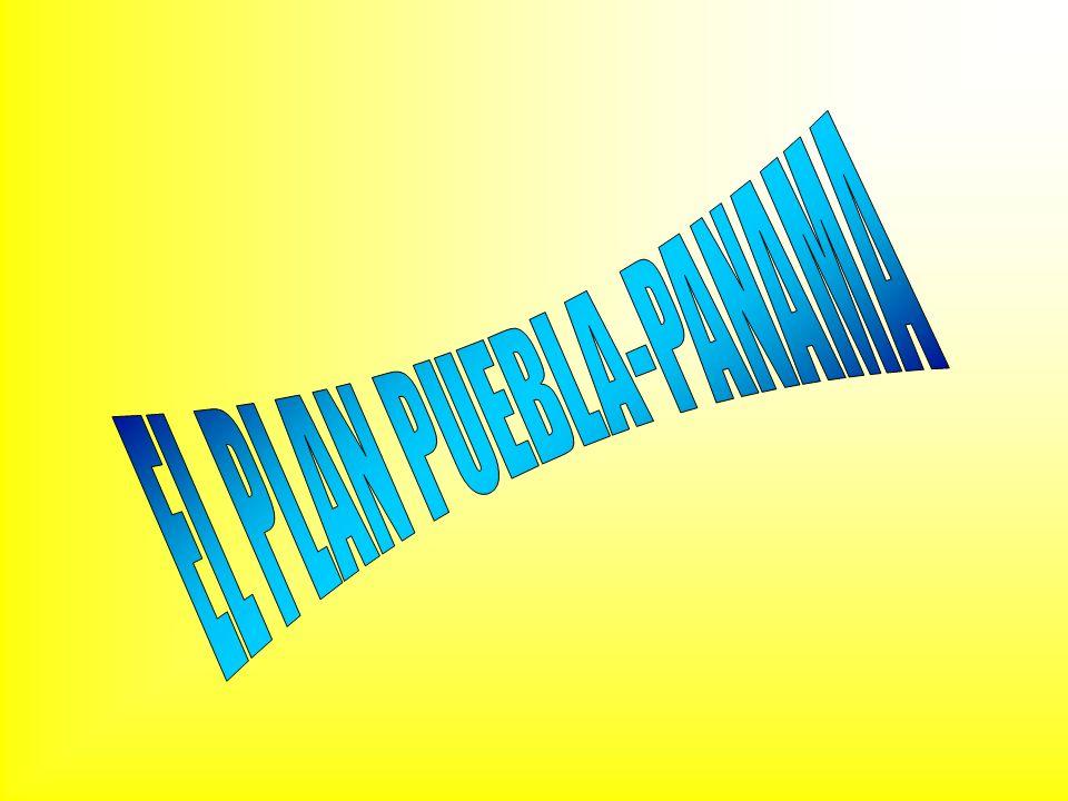 EL PLAN PUEBLA-PANAMA