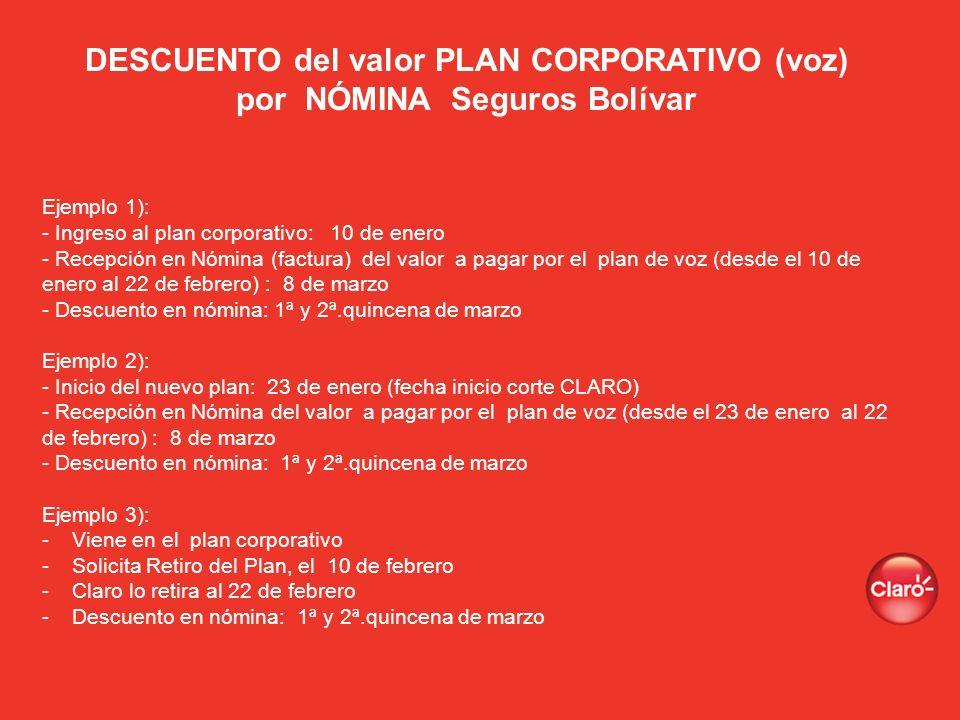 DESCUENTO del valor PLAN CORPORATIVO (voz) por NÓMINA Seguros Bolívar