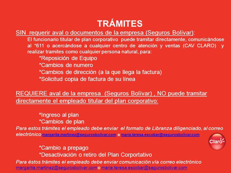TRÁMITES SIN requerir aval o documentos de la empresa (Seguros Bolívar):