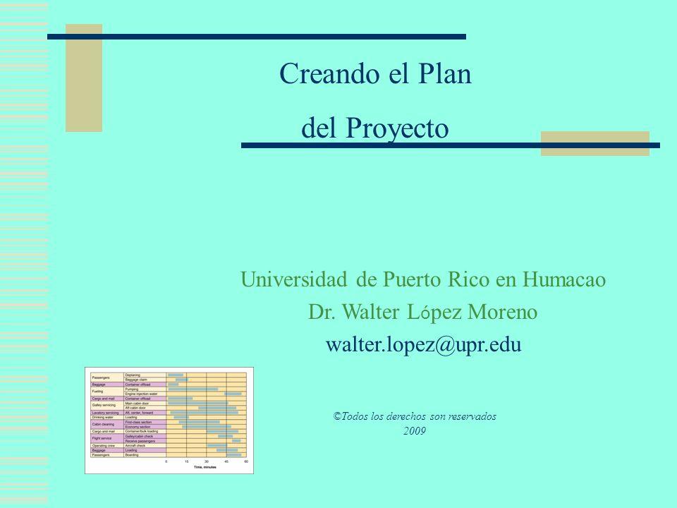 Creando el Plan del Proyecto Universidad de Puerto Rico en Humacao