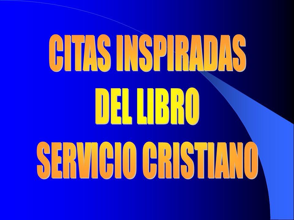 CITAS INSPIRADAS DEL LIBRO SERVICIO CRISTIANO