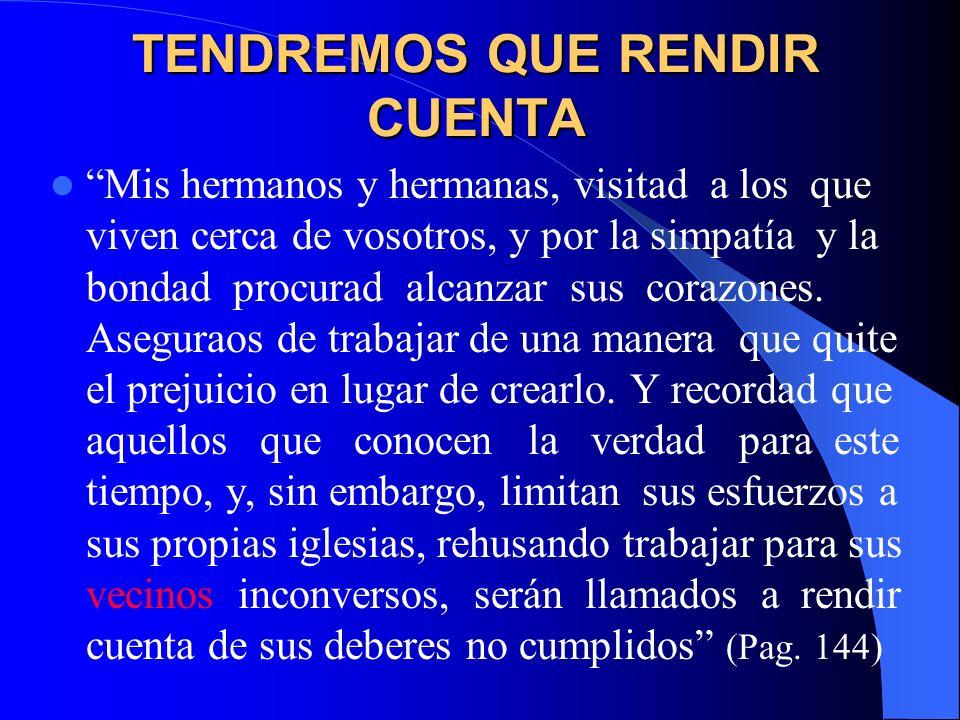 TENDREMOS QUE RENDIR CUENTA
