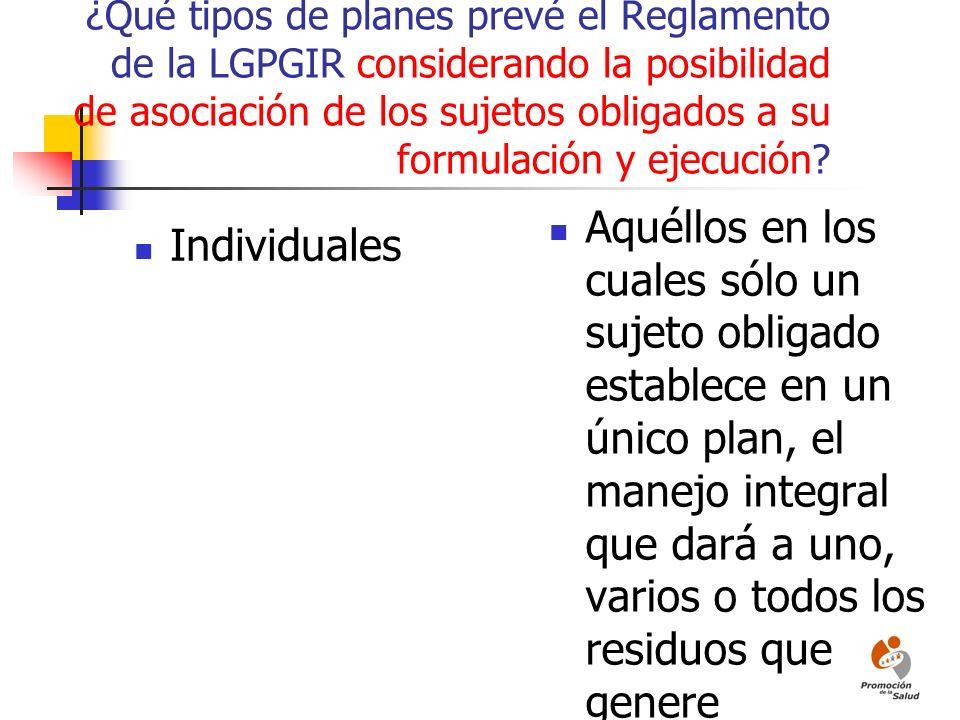 ¿Qué tipos de planes prevé el Reglamento de la LGPGIR considerando la posibilidad de asociación de los sujetos obligados a su formulación y ejecución