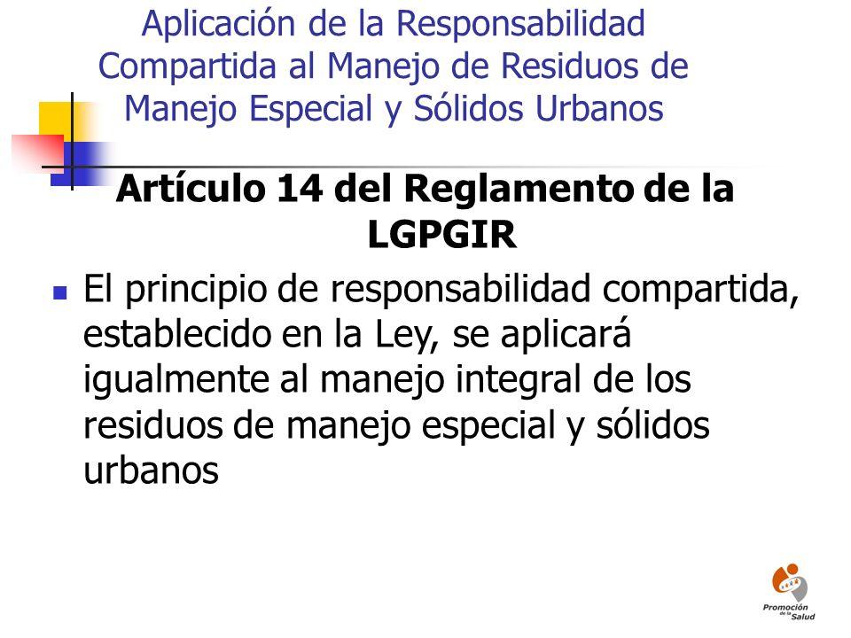Artículo 14 del Reglamento de la LGPGIR