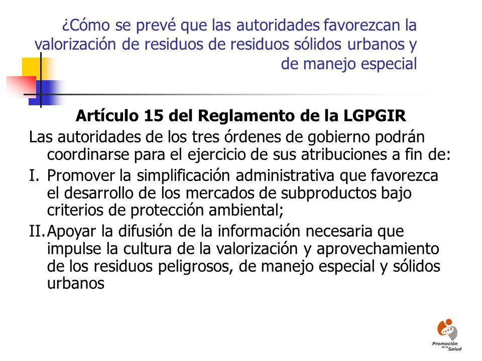 Artículo 15 del Reglamento de la LGPGIR