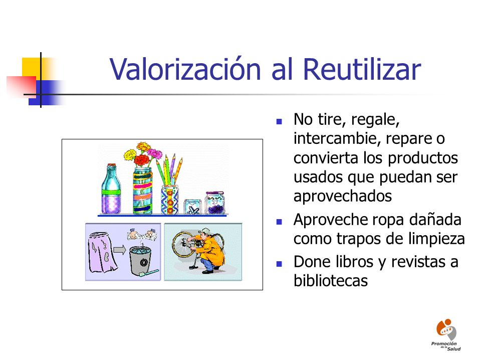 Valorización al Reutilizar