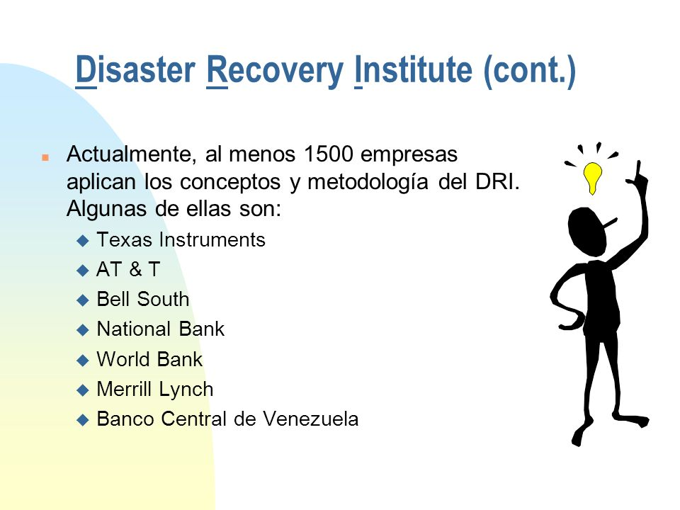 Disaster Recovery Institute (cont.)