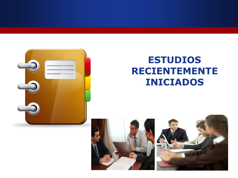 ESTUDIOS RECIENTEMENTE INICIADOS
