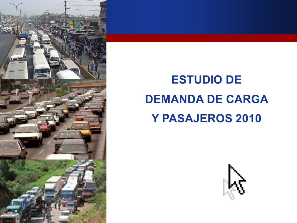 ESTUDIO DE DEMANDA DE CARGA Y PASAJEROS 2010