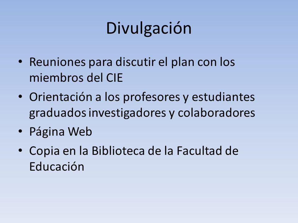 Divulgación Reuniones para discutir el plan con los miembros del CIE