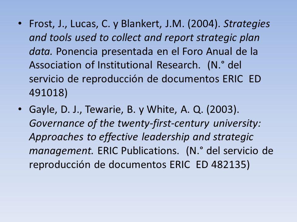 Frost, J. , Lucas, C. y Blankert, J. M. (2004)