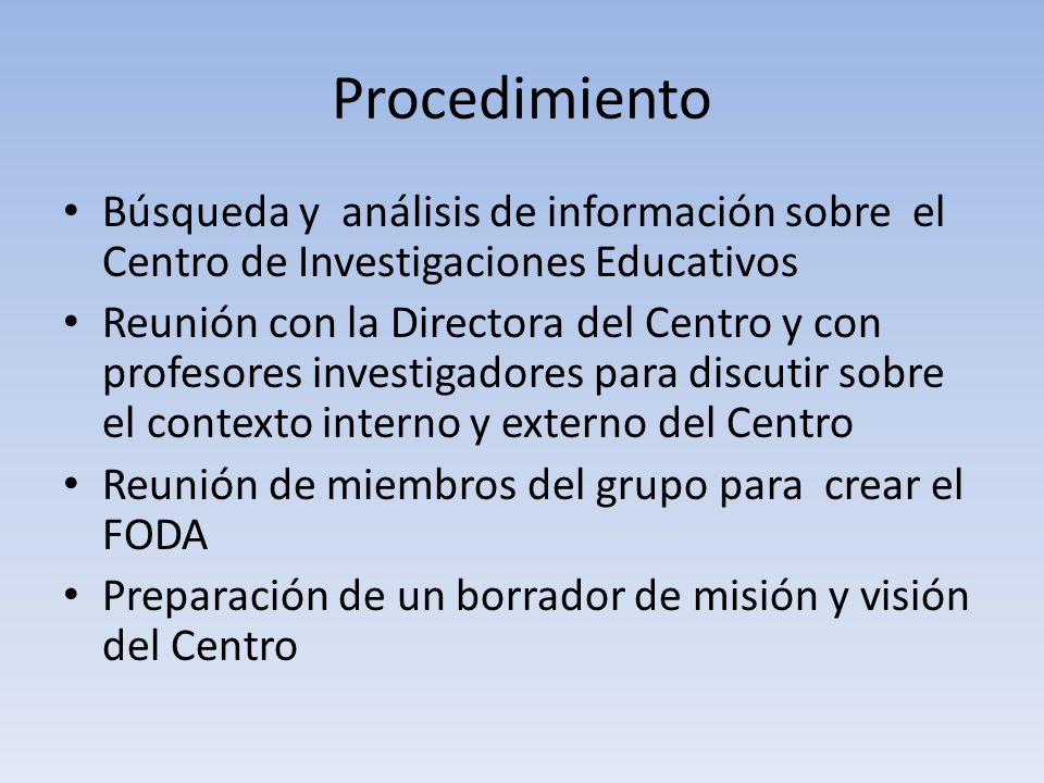 Procedimiento Búsqueda y análisis de información sobre el Centro de Investigaciones Educativos.