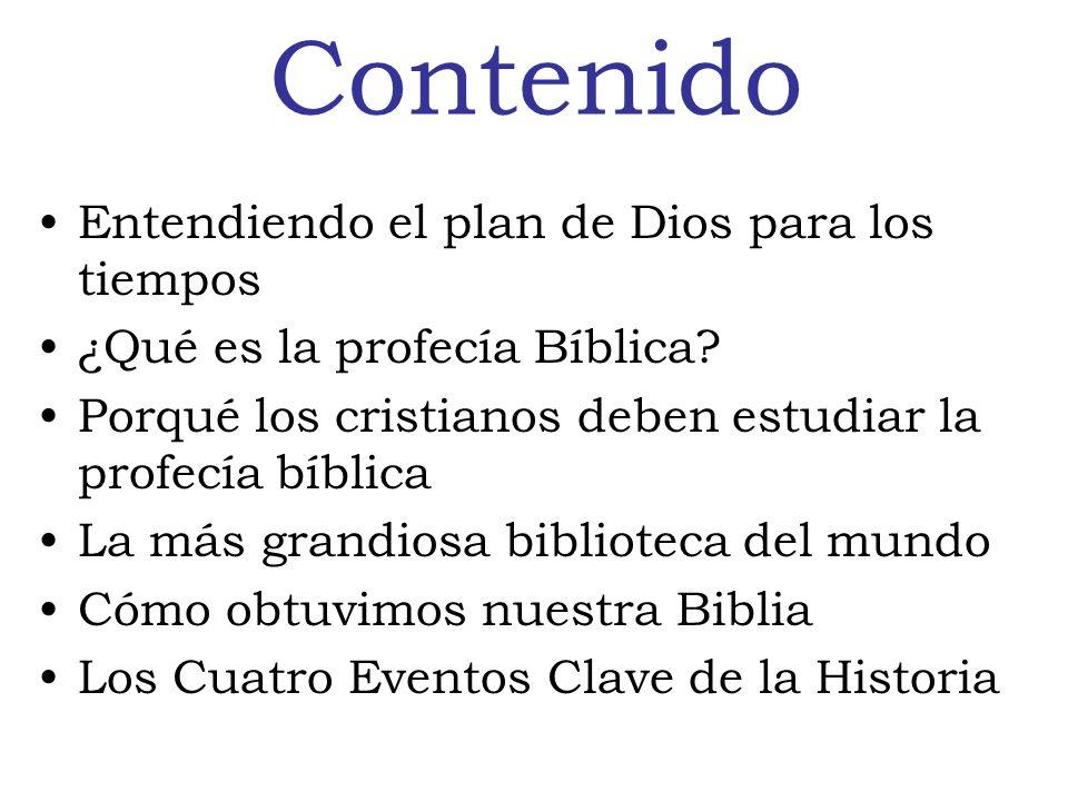 Contenido Entendiendo el plan de Dios para los tiempos