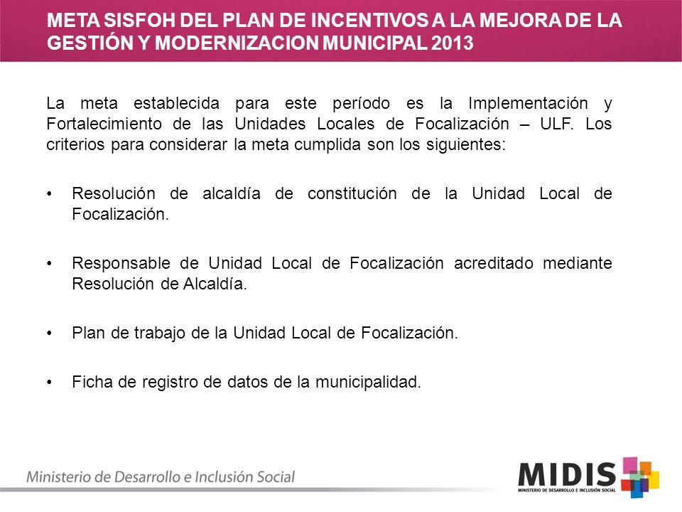 META SISFOH DEL PLAN DE INCENTIVOS A LA MEJORA DE LA GESTIÓN Y MODERNIZACION MUNICIPAL 2013