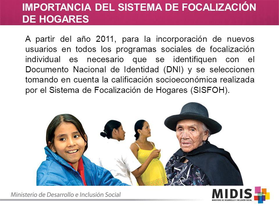 IMPORTANCIA DEL SISTEMA DE FOCALIZACIÓN DE HOGARES