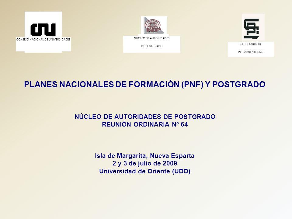 PLANES NACIONALES DE FORMACIÓN (PNF) Y POSTGRADO