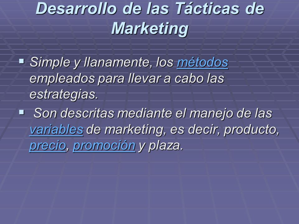 Desarrollo de las Tácticas de Marketing