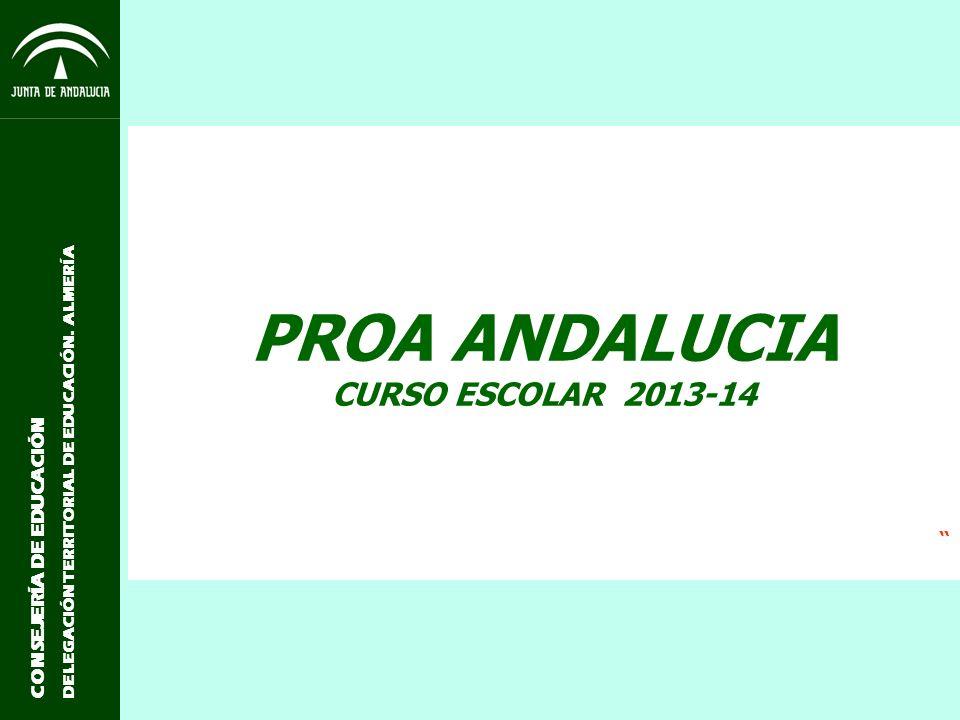 PROA ANDALUCIA CURSO ESCOLAR 2013-14 CONSEJERÍA DE EDUCACIÓN