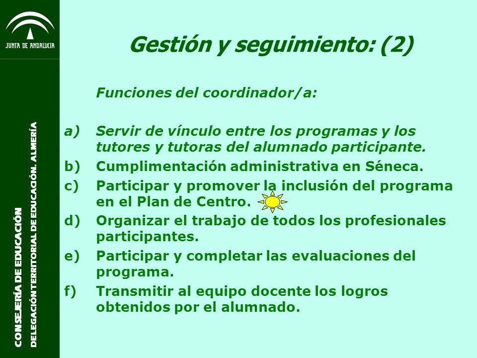 Gestión y seguimiento: (2)