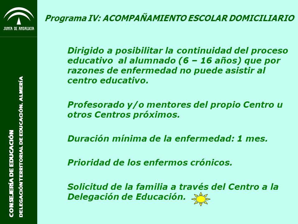 Programa IV: ACOMPAÑAMIENTO ESCOLAR DOMICILIARIO