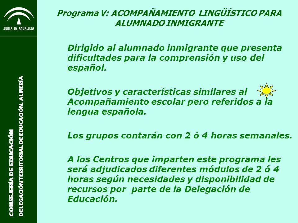 Programa V: ACOMPAÑAMIENTO LINGÜÍSTICO PARA ALUMNADO INMIGRANTE
