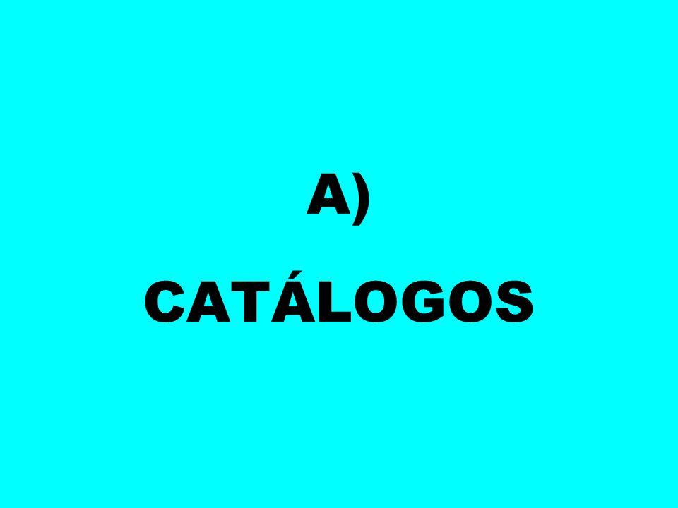 A) CATÁLOGOS