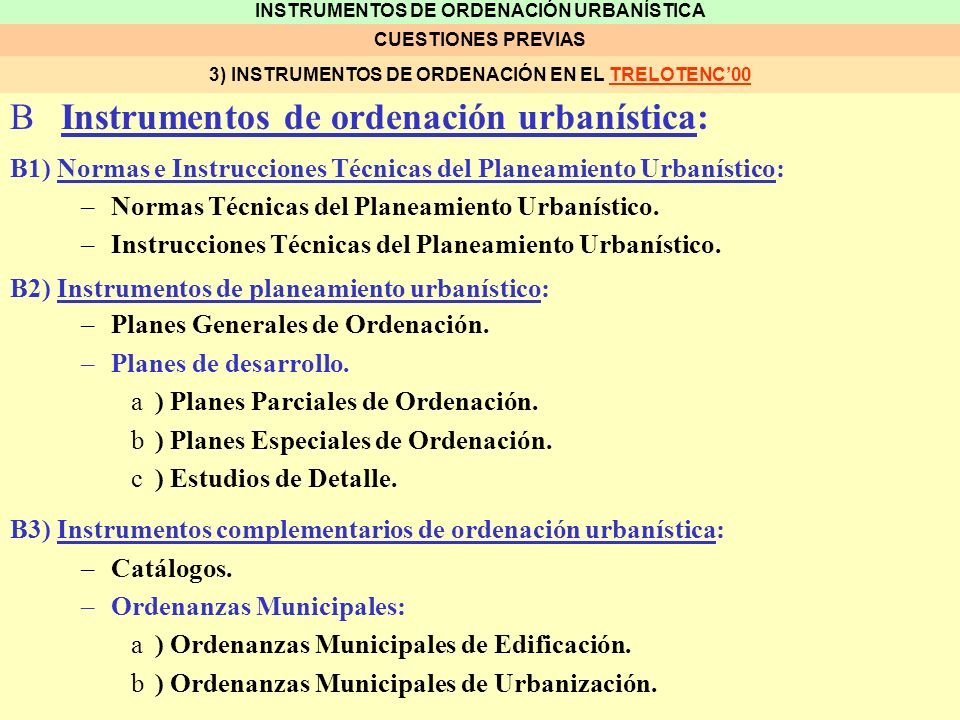 INSTRUMENTOS DE ORDENACIÓN URBANÍSTICA