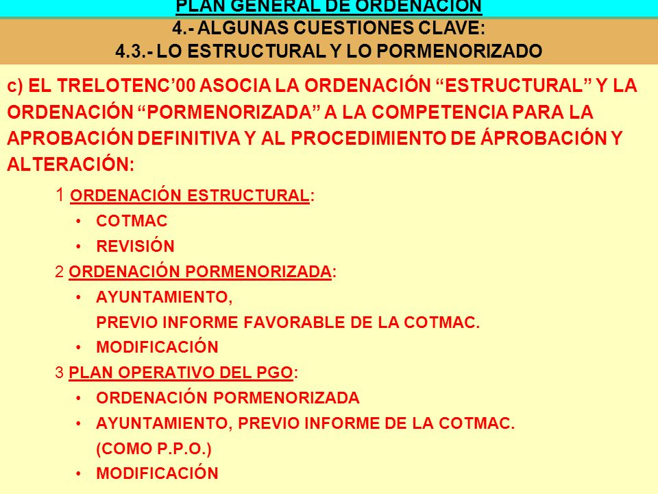 PLAN GENERAL DE ORDENACIÓN 4.- ALGUNAS CUESTIONES CLAVE: