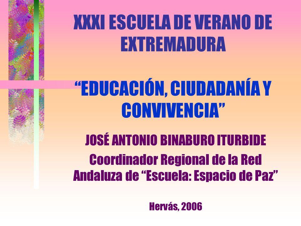 XXXI ESCUELA DE VERANO DE EXTREMADURA EDUCACIÓN, CIUDADANÍA Y CONVIVENCIA